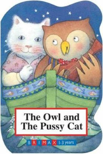 Owl and the Pussycat (Brimax 1-3 Years) PDF