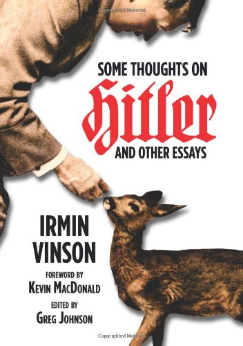 Book cover from Some Thoughts on Hitler and Other Essays by Irmin Vinson