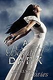 A Beautiful Dark by Jocelyn Davies (2012-08-28)