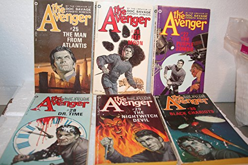 Kenneth Robeson's The Avenger Series Books 25--30: The Man from Atlantis; Red Moon; The Purple Zombie; Dr. Time; The Nightwitch Devil & Black Chariots