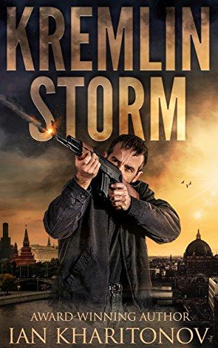 Kremlin Storm (Sokolov Book 4) by [Kharitonov, Ian]