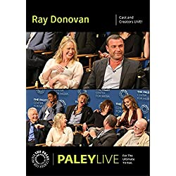 Ray Donovan: Cast and Creators PaleyLive
