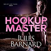 Hookup Master: Men of Lake Tahoe, Book 4 | Jules Barnard