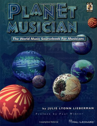 Planet Musician: The World Music Sourcebook for Musicians