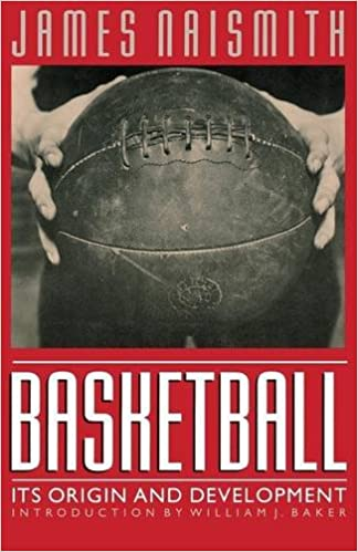 Book Cover Returns To Its Origins In >> Basketball Its Origin And Development James Naismith William J