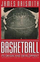 Basketball: Its Origin and Development