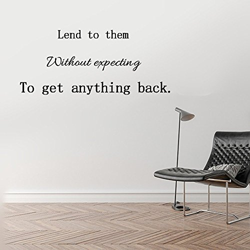 Lend to them without expecting to get anything back. Vinyl wall art Inspirational encouragement poetry quotes and sayings home decor decal sticker Size:11''High (Tales Of Halloween Trailer)