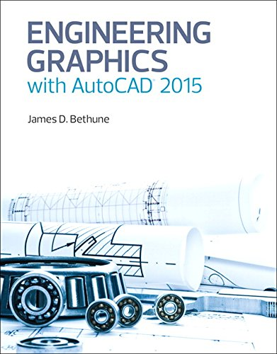 - Engineering Graphics with AutoCAD 2015