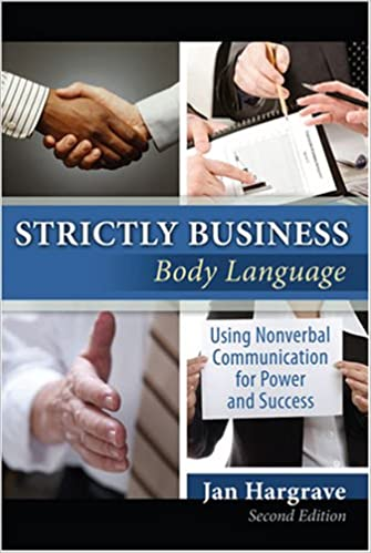 Book STRICTLY BUSINESS: BODY LANGUAGE: USING NONVERBAL COMMUNICATION FOR POWER AND SUCCESS
