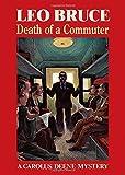 Death of a Commuter: A Carolus Deene Mystery (Carolus Deene Series)