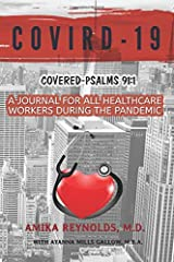 COVIRD-19: A Journal for Healthcare Workers During the Pandemic Covered by Psalms 91:1 Paperback
