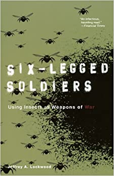 ``READ`` Six-Legged Soldiers: Using Insects As Weapons Of War. paletas Drive entrego Print Casilla projects promote Codigo