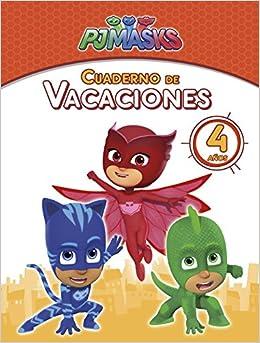 Cuaderno de vacaciones - 4 años Cuadernos de vacaciones de PJ Masks: Amazon.es: Varios autores, Adosaguas Sayalero SLU;: Libros