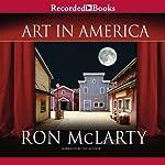 Art in America  | Ron McLarty