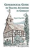 Genealogical Guide to Tracing Ancestors in Germany, Margaret Krug Palen, 0788402803