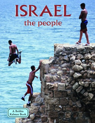 Israel The People (Lands, Peoples, & Cultures (Paperback))