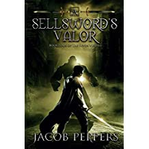 A Sellsword's Valor: Book Four of the Seven Virtues