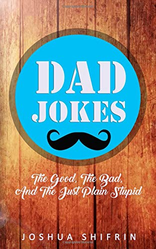 Dad Jokes: The Good, the Bad, And The Just Plain Stupid | NEW COMEDY TRAILERS | ComedyTrailers.com