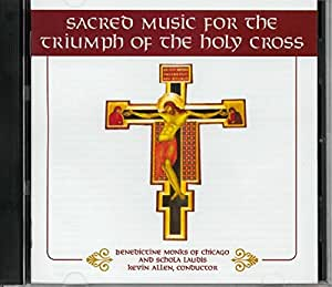 Sacred Music for the Triumph of the Holy Cross