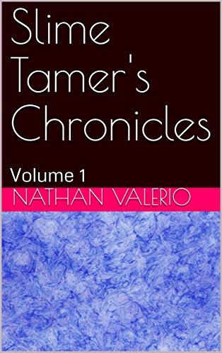9491f5b6f Amazon.com: Slime Tamer's Chronicles: Volume 1 (Slime Tamer 's ...