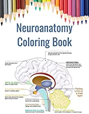 Neuroanatomy Coloring Book: Brain Coloring Book for Neuroscience
