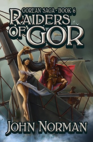 Raiders of Gor (Gorean Saga Book ()
