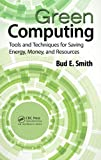 Green Computing, Bud E. Smith, 1466503408