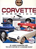 Corvette Chronicle, Consumer Guide Editors and Flammang, James M., 0785300686