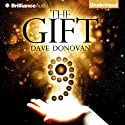 The Gift Audiobook by Dave Donovan Narrated by Jeff Cummings