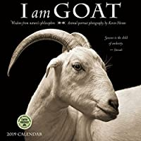 I Am Goat 2019 Wall Calendar: Animal Portrait Photography and Wisdom From Nature's Philosophers