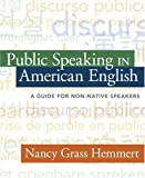 Public Speaking in American English 1st Edition