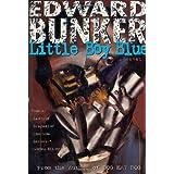 Little Boy Blue: A Novel ~ Edward Bunker