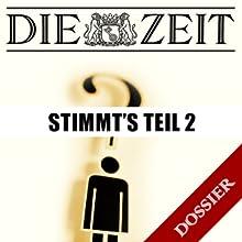 Stimmt's? Teil 2 (DIE ZEIT) Hörbuch von Christoph Drösser Gesprochen von:  div.