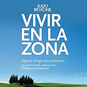 Vivir en la Zona [Live in the Zone] Audiobook