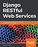 Django RESTful Web Services: The easiest way to
