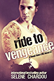 Ride To Vengeance (Lucifer's Saints MC) (The Rough Riders Series Book 3)
