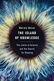 img - for The Island of Knowledge: The Limits of Science and the Search for Meaning by Marcelo Gleiser (2014-06-03) book / textbook / text book