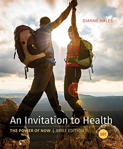 An Invitation to Health, Brief Edition by Brooks / Cole