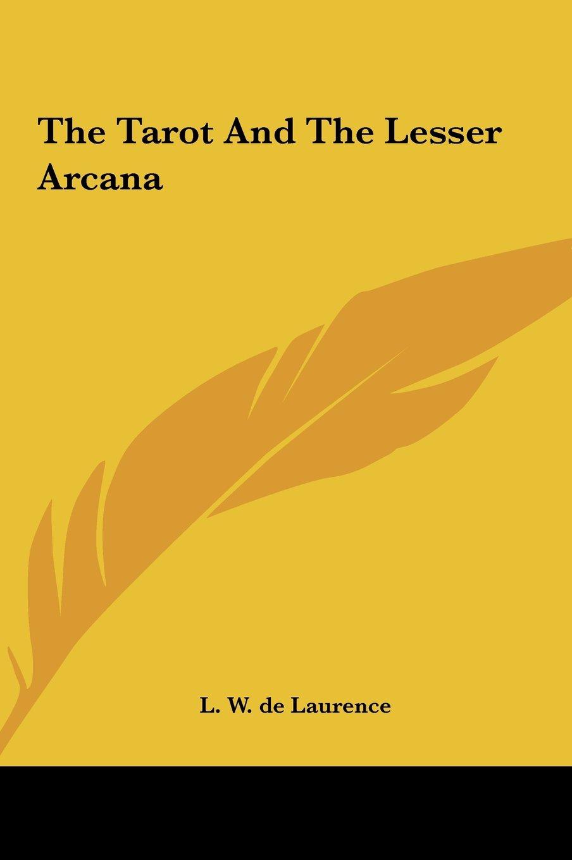 The Tarot And The Lesser Arcana ePub fb2 ebook