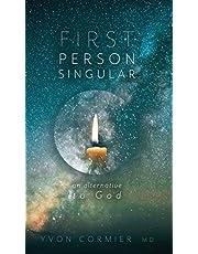 First Person Singular: An Alternative to God