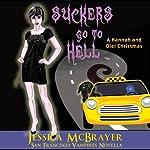 Suckers Go to Hell: Vampires of San Francisco, Book 4 | Jessica McBrayer