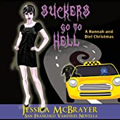 Suckers Go to Hell: Vampires of San Francisco, Book 4 | Jessica McBrayer