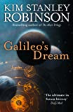 Front cover for the book Galileo's Dream by Kim Stanley Robinson