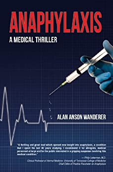 Anaphylaxis: A Medical Thriller by [Wanderer, Alan]