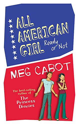 Read Online All American Girl Ready Or Not pdf