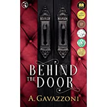 Behind the Door: A Sizzling, Psychological Suspense (Hidden Motives Book 1)