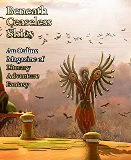 Beneath Ceaseless Skies Issue #71 by [Beaulieu, Bradley P., Arkenberg, Therese]