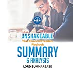 Summary & Analysis of Unshakeable: Your Financial Freedom Playbook |  Lord Summarease