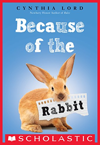 because of the rabbit kindle edition by cynthia lord children