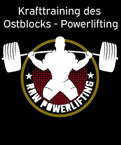 Krafttraining des Ostblocks - Powerlifting: Kraftsport, Kraftaufbau und Muskelaufbau (German Edition) por powerlifting check